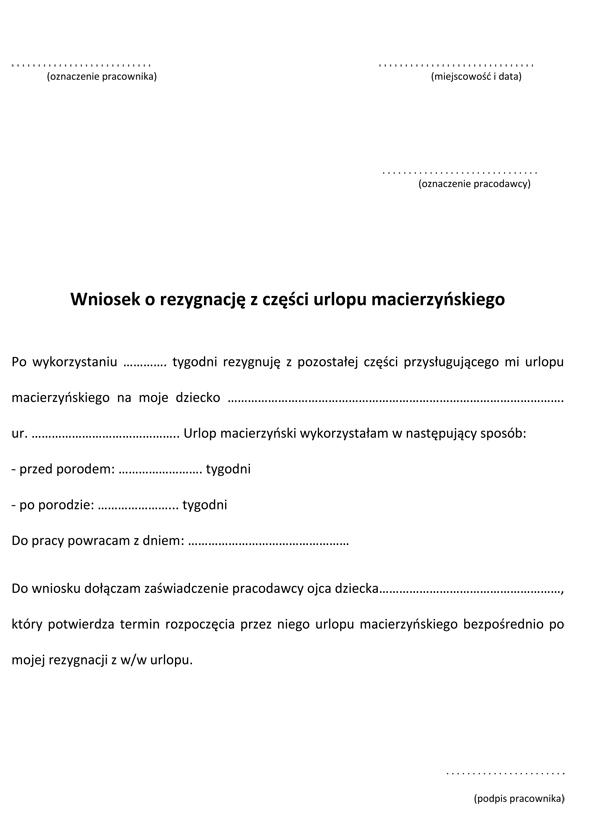 urlop macierzyński, urlop tacierzyński, skrócenie urlopu macierzyńskiego, wniosek o rezygnację z urlopu macierzyńskiego